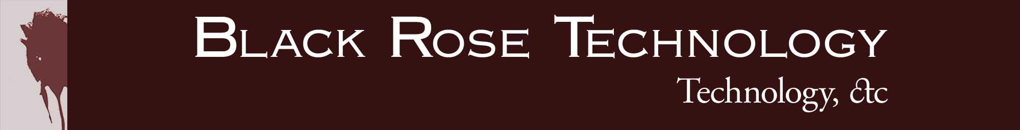Black Rose Technology, LLC